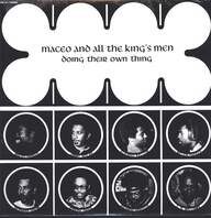 Maceo & all the King's Men: Doing Their Own Thing