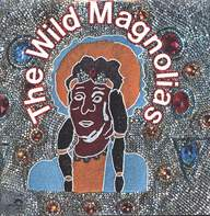 The Wild Magnolias / The New Orleans Project: The Wild Magnolias