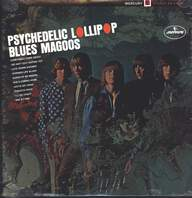 Blues Magoos: Psychedelic Lollipop