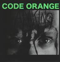 Code Orange Kids: I Am King