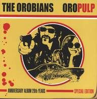 The Orobians: Oro Pulp