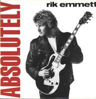 Rik Emmett: Absolutely
