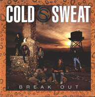 Cold Sweat (3): Break Out