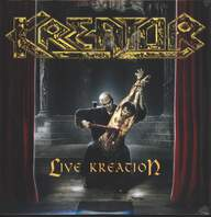 Kreator: Live Kreation