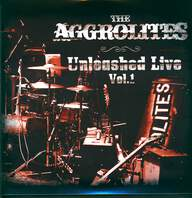 The Aggrolites: Unleashed Live Vol. 1
