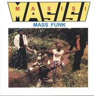 Masisi Mass Funk: I Want You Girl