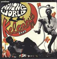 Kelenkye Band: Moving World