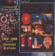 Jefferson Airplane: It Crawled Out Of The Vaults Of KSAN 1966-1968 - Volume 2: Live At The Fillmore Auditorium 1966 & 67