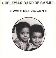 Guelewar Band Of Banjul: Warteef Jigeen