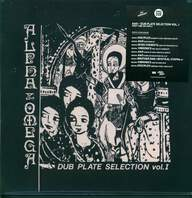 Alpha Omega: Dub Plate Selection Vol. 1