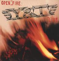 Y & T: Open Fire
