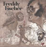 Freddy Fischer And His Cosmic Rocktime Band: Dreimal Um Die Sonne