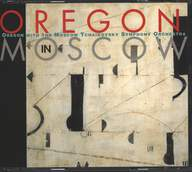 Oregon / The Moscow Tchaikovsky Symphony Orchestra: Oregon In Moscow
