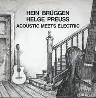 Hein Brüggen / Helge Preuß: Acoustic Meets Electric