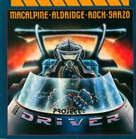 Macalpine/Aldridge/Rock/Sarzo: Project: Driver