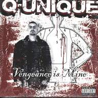 Q-Unique: Vengeance Is Mine