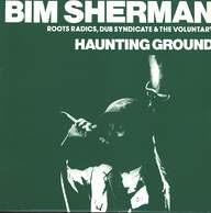 Bim Sherman: Haunting Ground