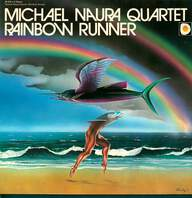 Michael Naura Quartet: Rainbow Runner