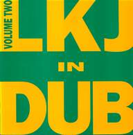 Linton Kwesi Johnson: LKJ In Dub Volume Two