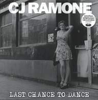 C.J. Ramone: Last Chance To Dance