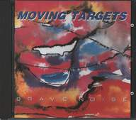 Moving Targets: Brave Noise