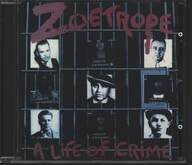 Zoetrope: A Life Of Crime
