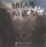 Bill Callahan: Dream River