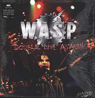W.A.S.P.: Double Live Assassins