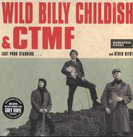 Wild Billy Childish & CTMF: Last Punk Standing...and other Hits