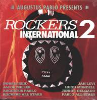 Augustus Pablo: Rockers International 2
