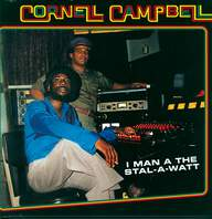 Cornell Campbell: I Man A The Stal-A-Watt