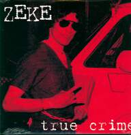 Zeke: True Crime