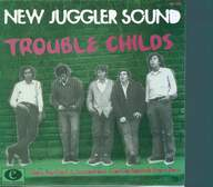 The New Juggler Sound: Trouble Childs (Very Psyched & Fuzzed out Go-Go Sounds From Perú)