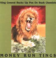King General / The Bush Chemists: Money Run Tings