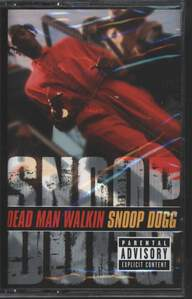 Snoop Dogg: Dead Man Walkin