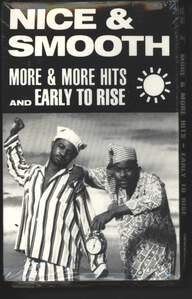 Nice & Smooth: More & More Hits / Early To Rise