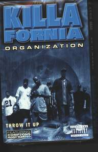 Killafornia Organization: Throw It Up / Evil That G's Do