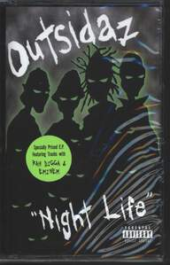 "Outsidaz: ""Night Life"""