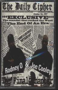 Rodney O + Joe Cooley: The Final Chapter