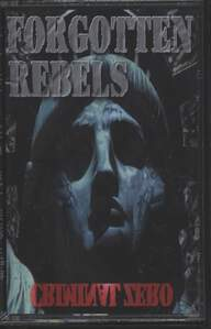 The Forgotten Rebels: Criminal Zero
