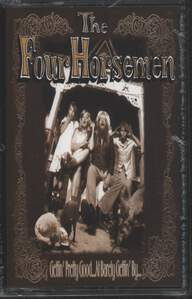 The Four Horsemen: Gettin' Pretty Good... At Barely Gettin' By...