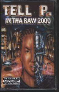 Tell P.: In Tha Raw 2000