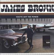 James Brown: You've Got The Power - Federal & King Hits 1956-62
