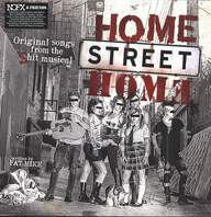 Home Street Home (2): Original Songs From The Shit Musical Home Street Home