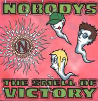 Nobodys: The Smell Of Victory