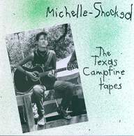 Michelle Shocked: The Texas Campfire Tapes