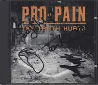 Pro-Pain: The Truth Hurts
