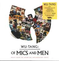 Wu-Tang Clan: Wu-Tang: Of Mics And Men
