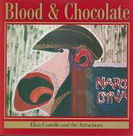Elvis Costello & The Attractions: Blood & Chocolate