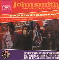 John Smith And The New Sound: Rockin' With John Smith (Shake, Rattle And Roll)